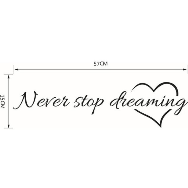 Never Stop Dreaming Removable Art Vinyl Mural Wall Stickers