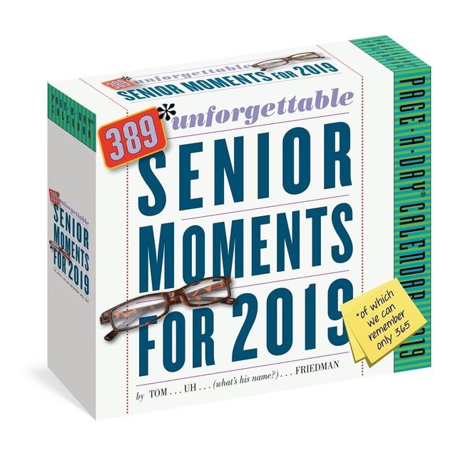 Unforgettable Senior Moments Desk Calendar, Satire by Calendars