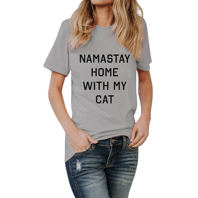Women NAMASTE HOME WITH MY CAT Letter Tees Shirt T Shirt Blouse Tops