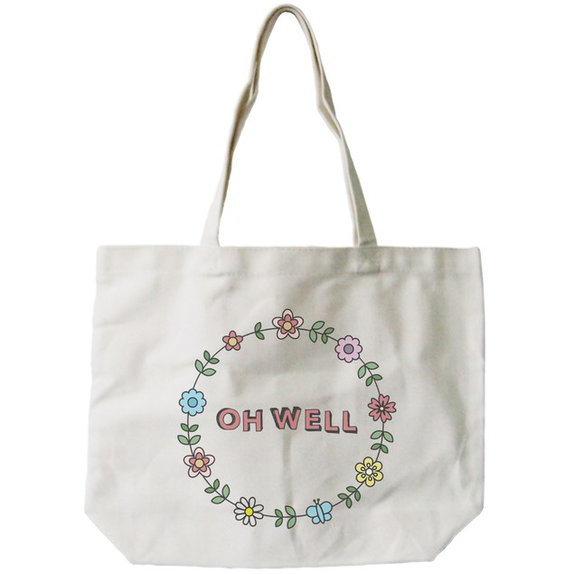 "Floral Design ""Oh Well"" Canvas Tote Bag"