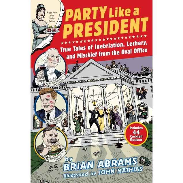 Party Like a President Book, More Humor by Workman Publishing