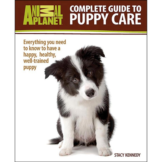 Animal Planet Complete Guide to Puppy Care Book, Assorted Dogs by TFH Publi
