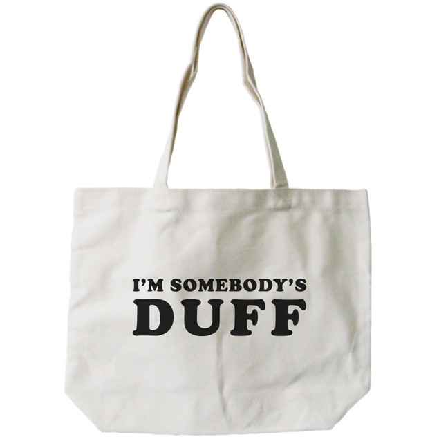 I'm Somebody's DUFF Canvas Tote Bag