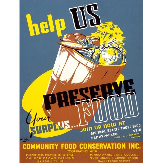 WPA poster encouraging conservation of surplus food for the war effort, sho