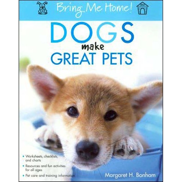 Dogs Make Great Pets (Bring Me Home) Book, Assorted Dogs by Howell Books