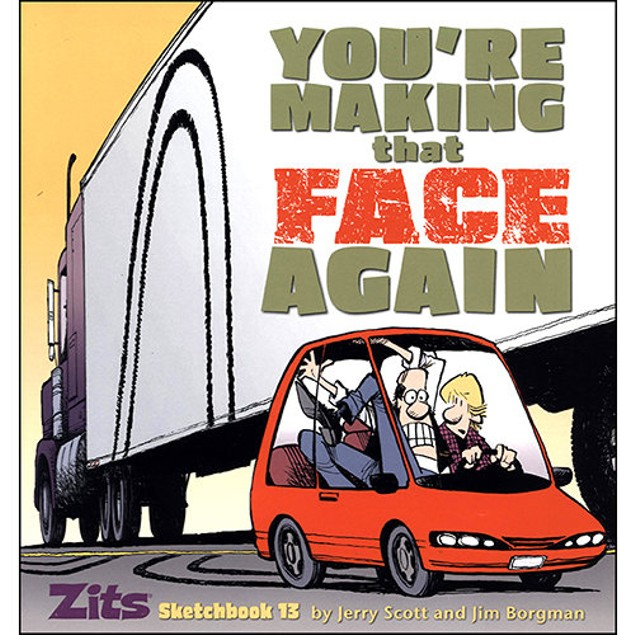 You're Making that Face Again Book, More Humor by Andrews McMeel Publishing