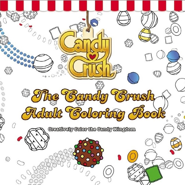 Candy Crush Coloring Book for Grown-Ups, Coloring Books by Hachette Book Gr