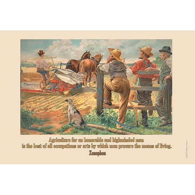 Agriculture for an honorable and high-minded man, is the best of all occupa