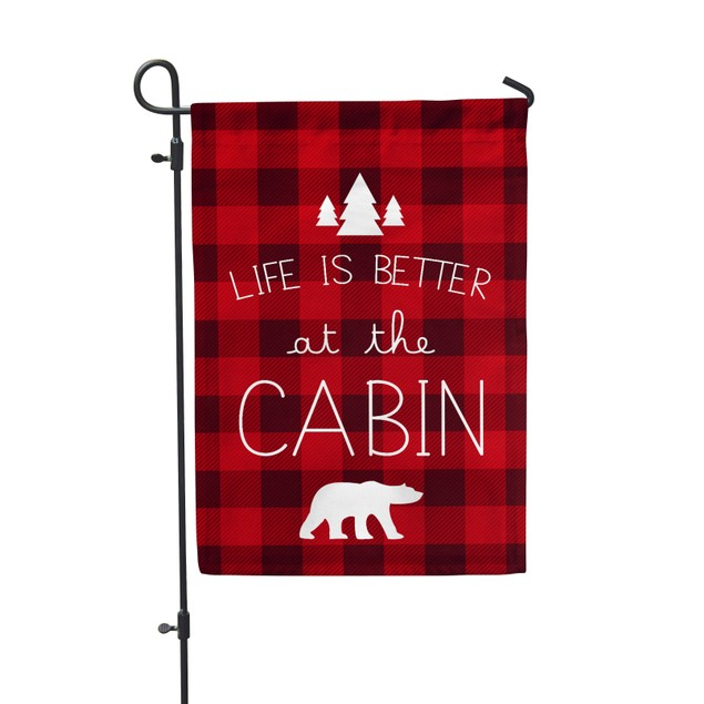 "Life Is Better at the Cabin Festive Flag 12.5""x18"""