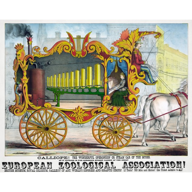 Circus Poster, 1874. /N'Calliope! The Wonderful Operonicon Or Steam Car Of