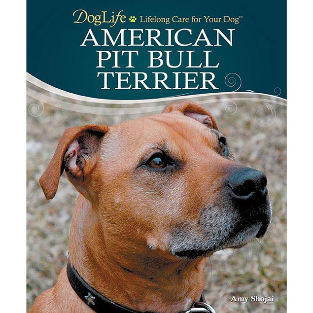 DogLife American Pit Bull Terrier Book, Pit Bull by TFH Publications