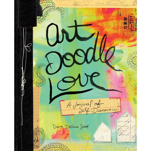 Art Doodle Love A Journal of Self Discovery, Motivation by Abrams