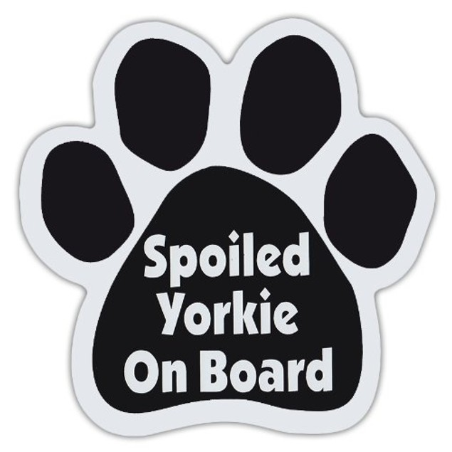 "Spoiled Yorkie On Board Paw Magnet Dog 5.5"" x 5.5"" Shaped Yorkshire Terrier"