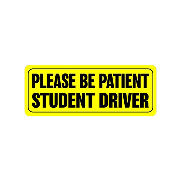 "Zone Tech Bumper Decal ""Please Be Patient Student Driver"" Car Magnet"