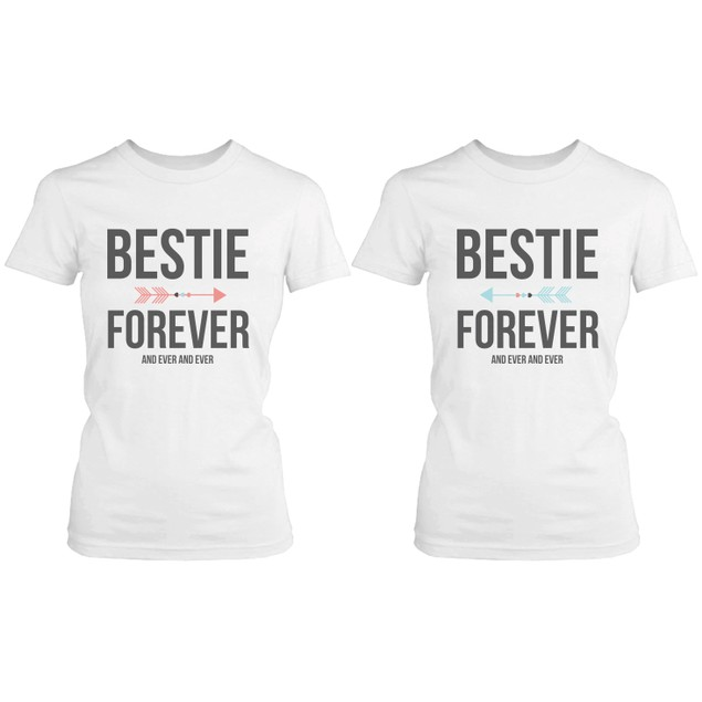 Best Friend Shirts - Bestie Forever and Ever Matching White T-Shirts
