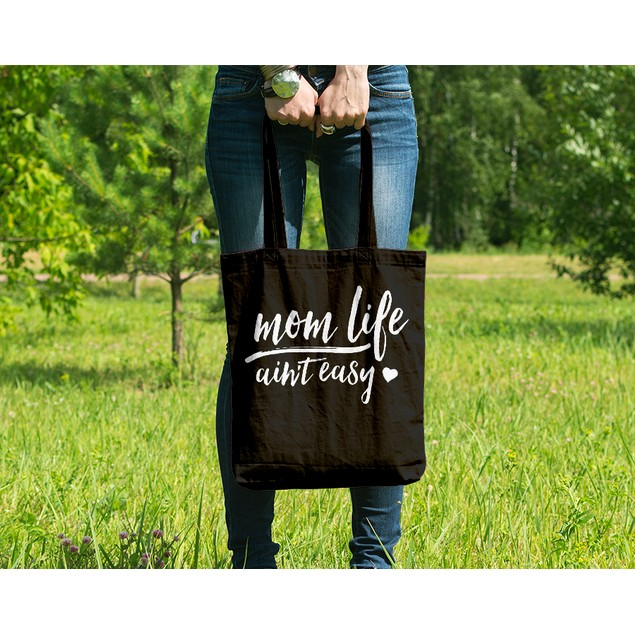 Mom Life Ain't Easy Black Tote Bag