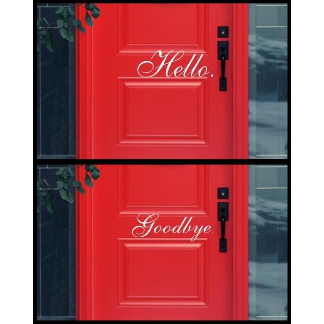 Hello Good Bye Door Decal Set - Choose from 8 Styles