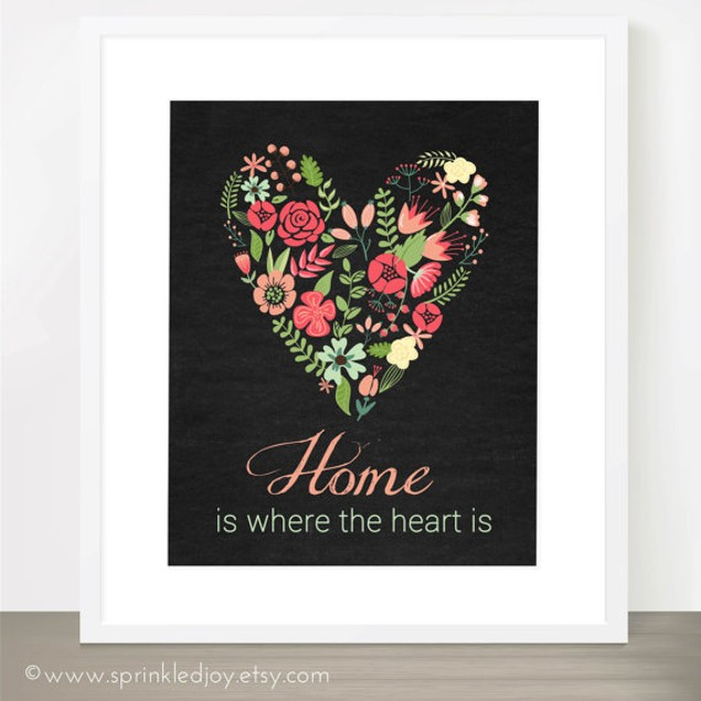 Home Is Where The Heart Is Floral Print