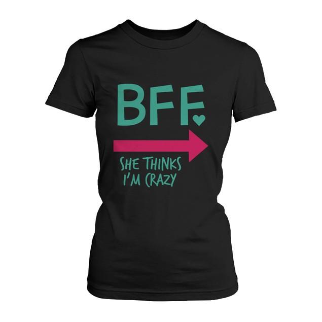Funny Best Friend Shirts - Crazy BFF Matching Black Cotton T-Shirts