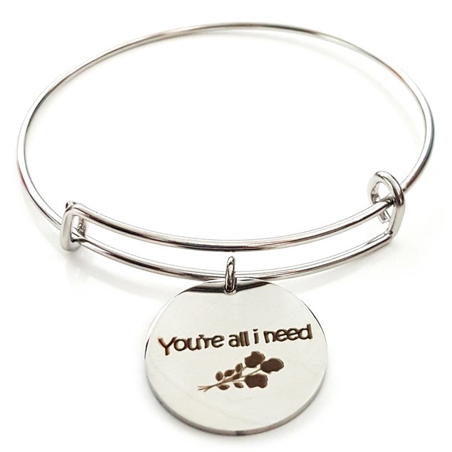 You're All I Need Stainless Steel Bangle