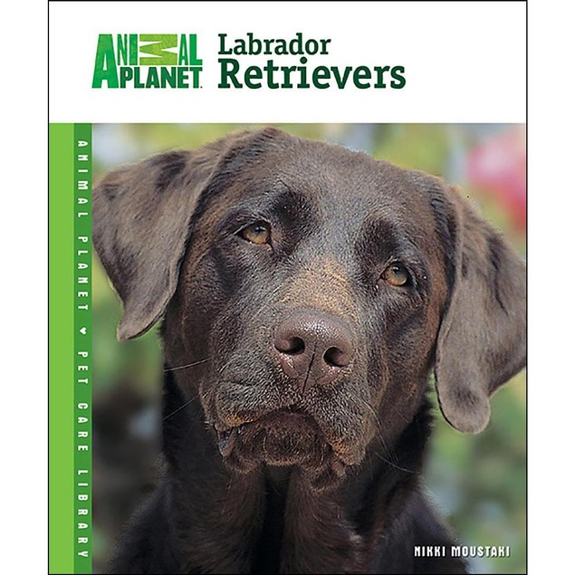 Animal Planet Labrador Retrievers Book, Labrador Retriever by TFH Publicati