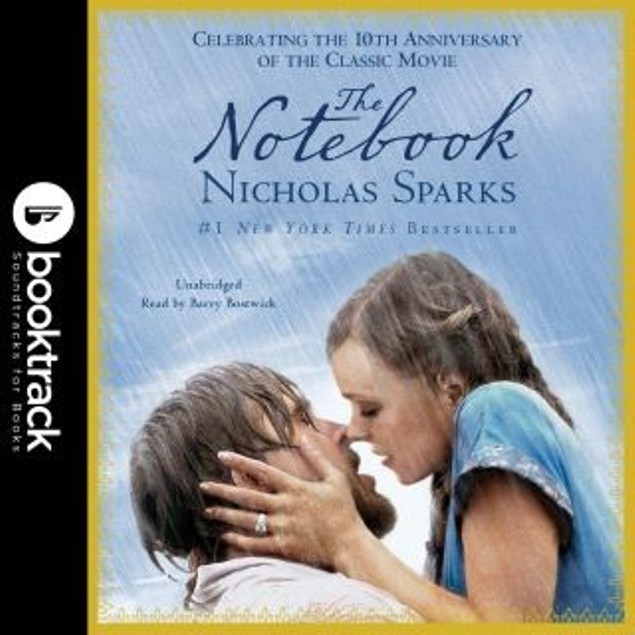 The Notebook (A Nicholas Sparks Audiobook)