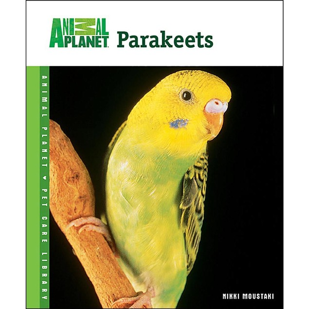 Animal Planet Parakeets Book, Birds by TFH Publications